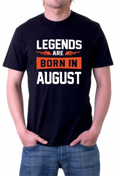 LEGENDNS ARE BORN IN AUGUST